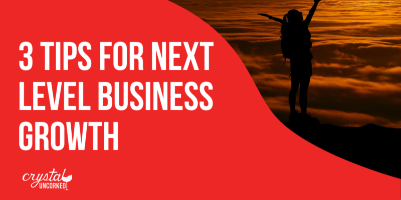 3 tips for next level business growth
