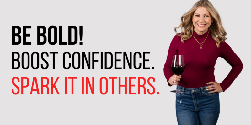 be bold boost confidence crystal uncorked